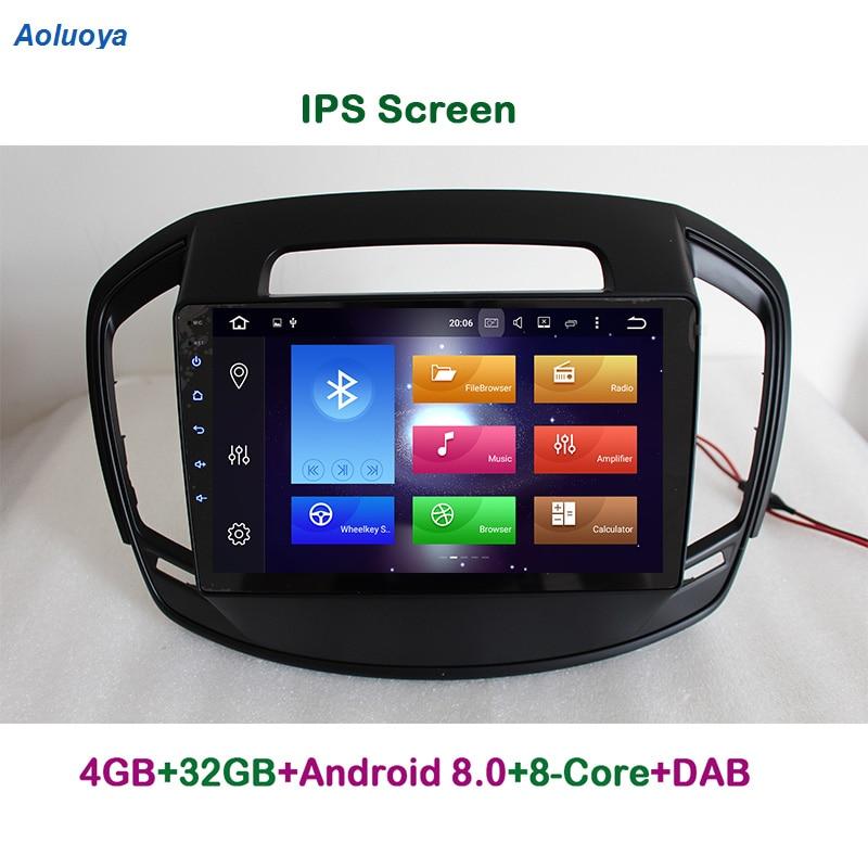 Aoluoya IPS 4G RAM 32G ROM Octa Core-Android 8.0 CAR DVD Player GPS de Navegação Para Opel insignia 2014 2015 2016 rádio multimídia