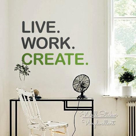 Live Work Create Quote Wall Sticker Motivational Quotes Wall Decal ...