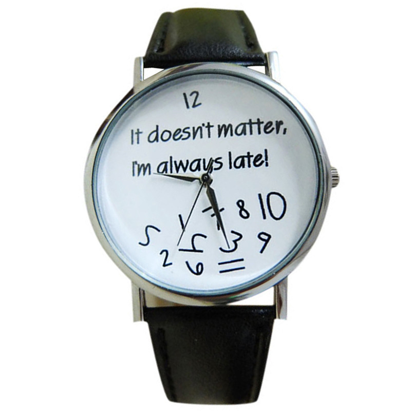 Cheap Watches For Women Vogue I am Late Anyway Letters Print Quartz Watch Men Dress Hour Clock Relogio Feminino Wholesale Montre