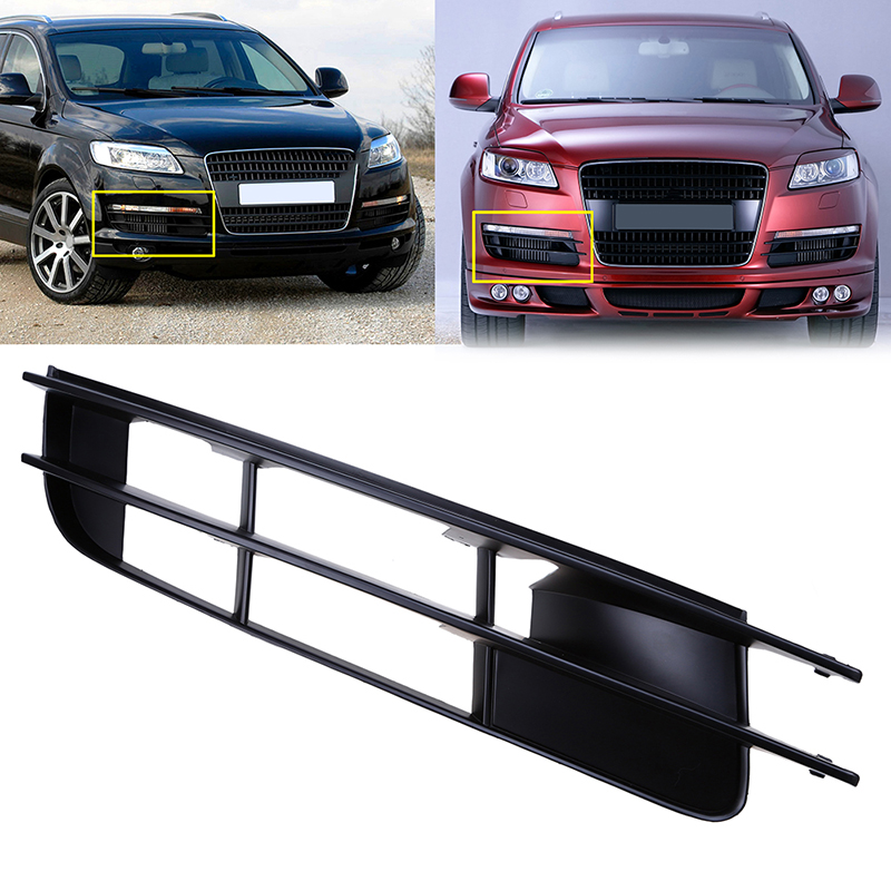 New 1Pc Car Front Bumper Lower Center Grill Grilles Fog Lights Side Grill For Audi Q7 2007 2008 2009 Car Right Side Parts Grills for audi q7 2007 2008 2009 new pair of halogen front fog lamp fog light with bulbs 8p0941699a 8p0941700a