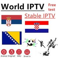 World IPTV Bosnia Croatia Serbia IPTV 7000+ live Free VOD Support Android m3u enigma2   2000+Vod