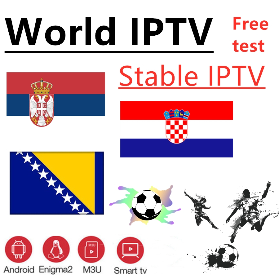 IPTV Subscription Croatia Bosnia Greece Brazil IPTV 7000+ Live Free VOD Support Android M3u Enigma2   2000+Vod