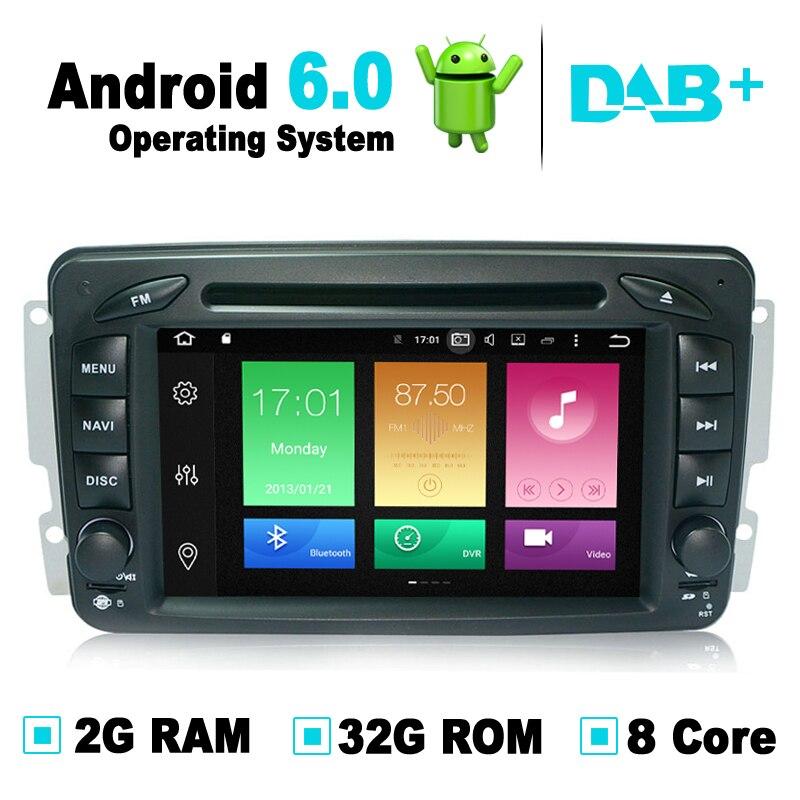 8 Core, 2G RAM, 32G ROM, Android 6.0 GPS navigační média Stereo DVD přehrávač pro Mercedes W203 pro Mercedes G Třída W463 DAB +