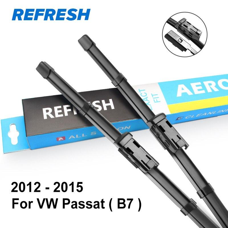 REFRESH стеклоочистители ветрового стекла для Volkswagen VW Passat B5 B6 B7 B8 Fit штырь сбоку/кнопочный рычаг модель года от 2002 до - Цвет: 2012 - 2015 ( B7 )