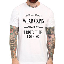 """Hodor's """"Not all Heroes Wear Capes Some Just Hold Doors"""" T-Shirt for Men – Available in 14 Colors"""