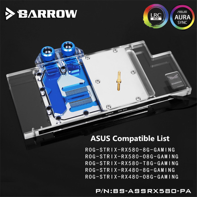Barrow ASUS ROG STRIX RX580/RX480 GPU cooler Water Block Full Coverage BS-ASSRX580-PA LRC RGB Lighting 1.0 2.0 Controller system цена