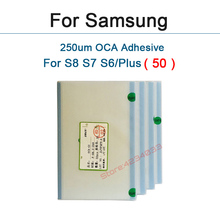 50pcs 250um OCA Optical Clear Adhesive for Samsung S8 plus S7 S6 edge S5 S4 S3 Note 5 4 J7 Glue Touch Glass Lens Film