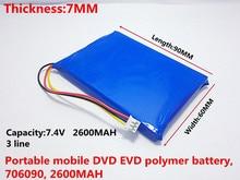 Бесплатная доставка Три линии с вилкой батареи 7.4 В Сснт портативный mobile DVD EVD 706090 2600 мАч
