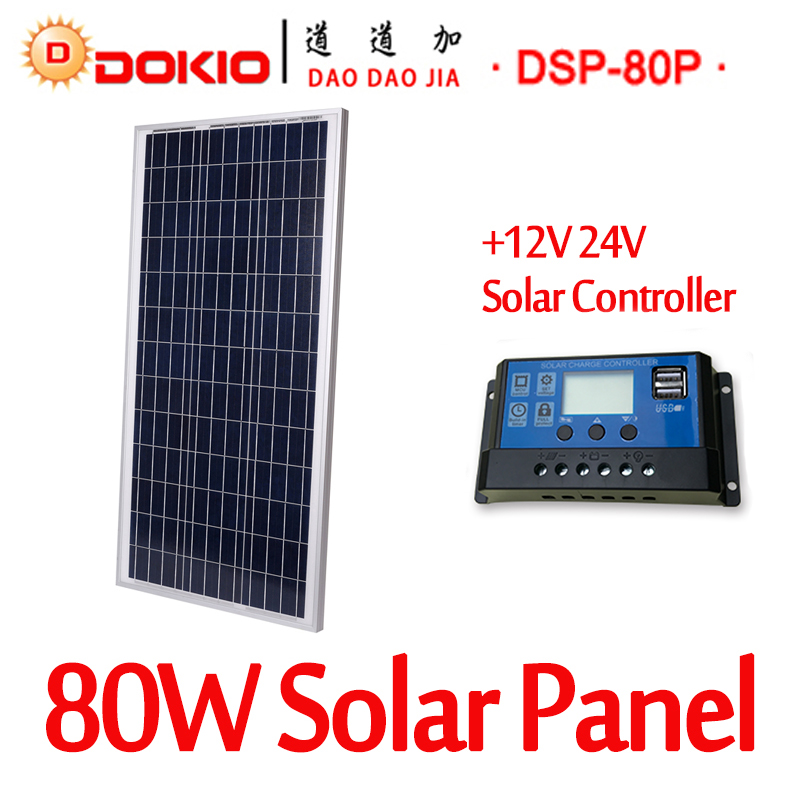DOKIO Brand 80W 18 Volt Solar Panel China  Cell/Module/System Charger/Battery + 10A 12/24 Volt Controller 80 Watt Solar Panels high efficiency solar cell 100pcs grade a solar cell diy 100w solar panel solar generators