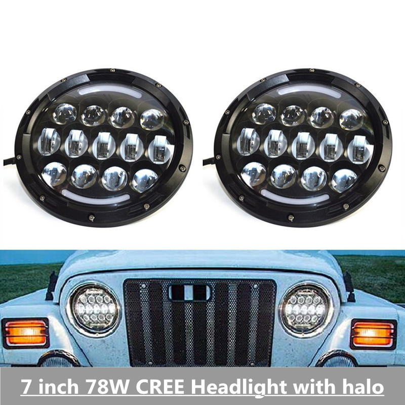 DOT Approval 7inch 78W For Jeep LED Headlight with DRL High Low Beam C/REE LED Chip For Wrangler JK TJ FJ Harley Motorcycle bike 2pcs new design 7inch 78w hi lo beam headlamp 7 led headlight for wrangler round 78w led headlights with drl