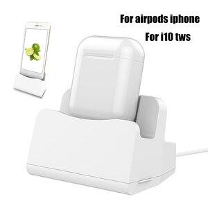 Image 1 - 2 в 1 i7 i10 i12 TWS зарядный чехол док станция Настольный держатель подставка зарядное устройство для Apple Airpods i7 i10 TWS iPhone x 8 7 6
