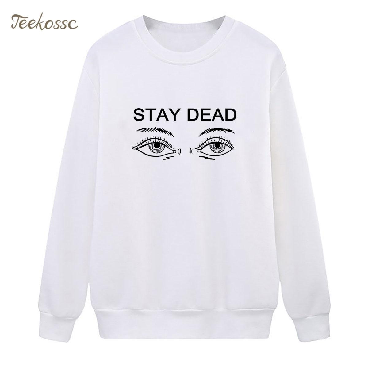 Say Dead Sweatshirt Hip Hop Hoodie 2018 Fashion Winter Autumn Women Lasdies Pullover Fleece Warm Loose Streetwear Brand Clothing