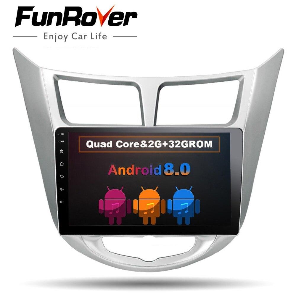 Funrover Android 8.0 2 din Voiture DVD GPS pour Hyundai Solaris 2011 2012 2014 2015 2016 radio magnétophone vidéo lecteur USB wifi BT