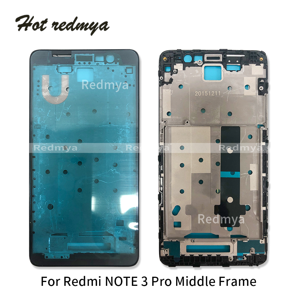 Middle Frame For Xiaomi Redmi Note 3 Pro LCD Housing Plate Bezel Middle Frame Faceplate Plate Repair Replacement Repair Parts