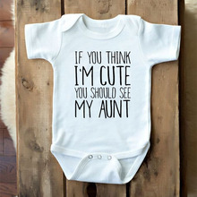 DERMSPE Newborn Boy Girl Short Sleeve Letter If You Think Im Cute Should See My Aunt Romper Outfits Baby Clothes