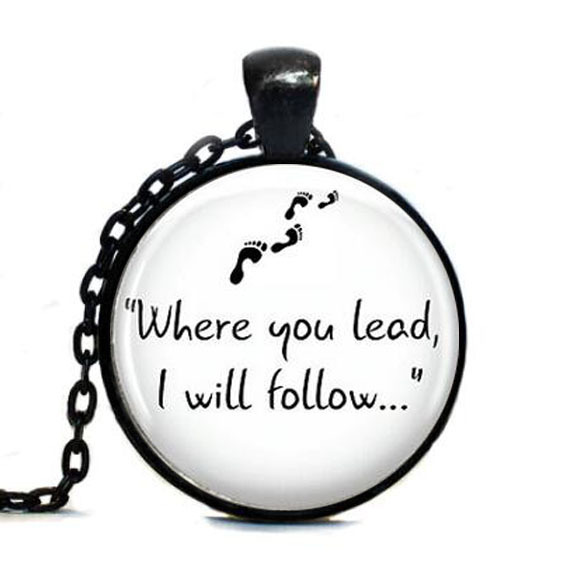 Gilmore Girls Where you lead I will follow glass pendant necklace personality Art picture necklace women men jewelry hot selling