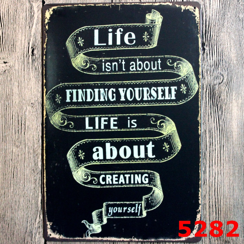 life is creating vintage home decor tin sign for wall decor metal sign vintage art poster retro. Black Bedroom Furniture Sets. Home Design Ideas