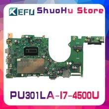 KEFU For ASUS PU301LA PU301L I7-4500U laptop motherboard tes
