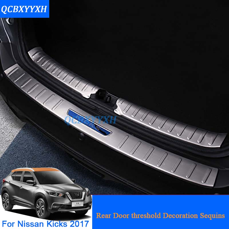 Car Styling Stainless Steel Internal And External Car Rear Door threshold Trim Sequins For Nissan Kicks 2017 External Decoration 2016 stainless steel car styling front cup holder panel sequins for buick regal 2009 2016 car accessories decoration sequins