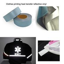 цена на 5cmx10m High quality clothes printing heat transfer reflective vinyl Free shipping