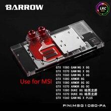 BARROW Full Cover Graphics Card Block use for MSI ARMOR GTX1080 1070 1060 GAMING X GPU