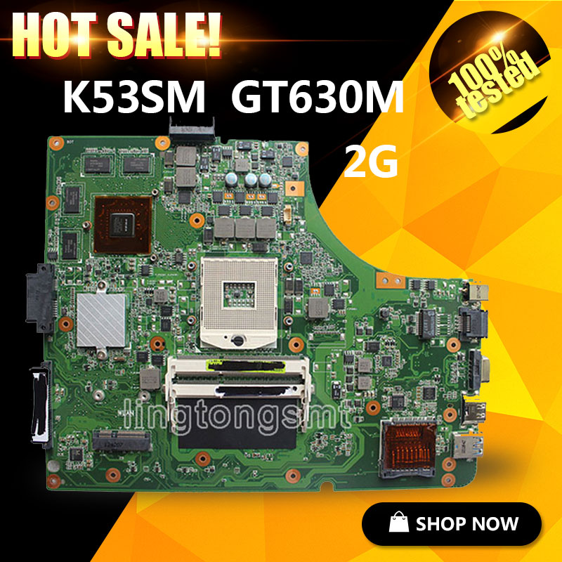 Original K53SM Motherboard For A53S K53SV X53S Laptop GT630M 2GB 100% Tested & 90 warranty days sm devicenet sm universal sm applications sm ethernet used 100% tested with free dhl ems
