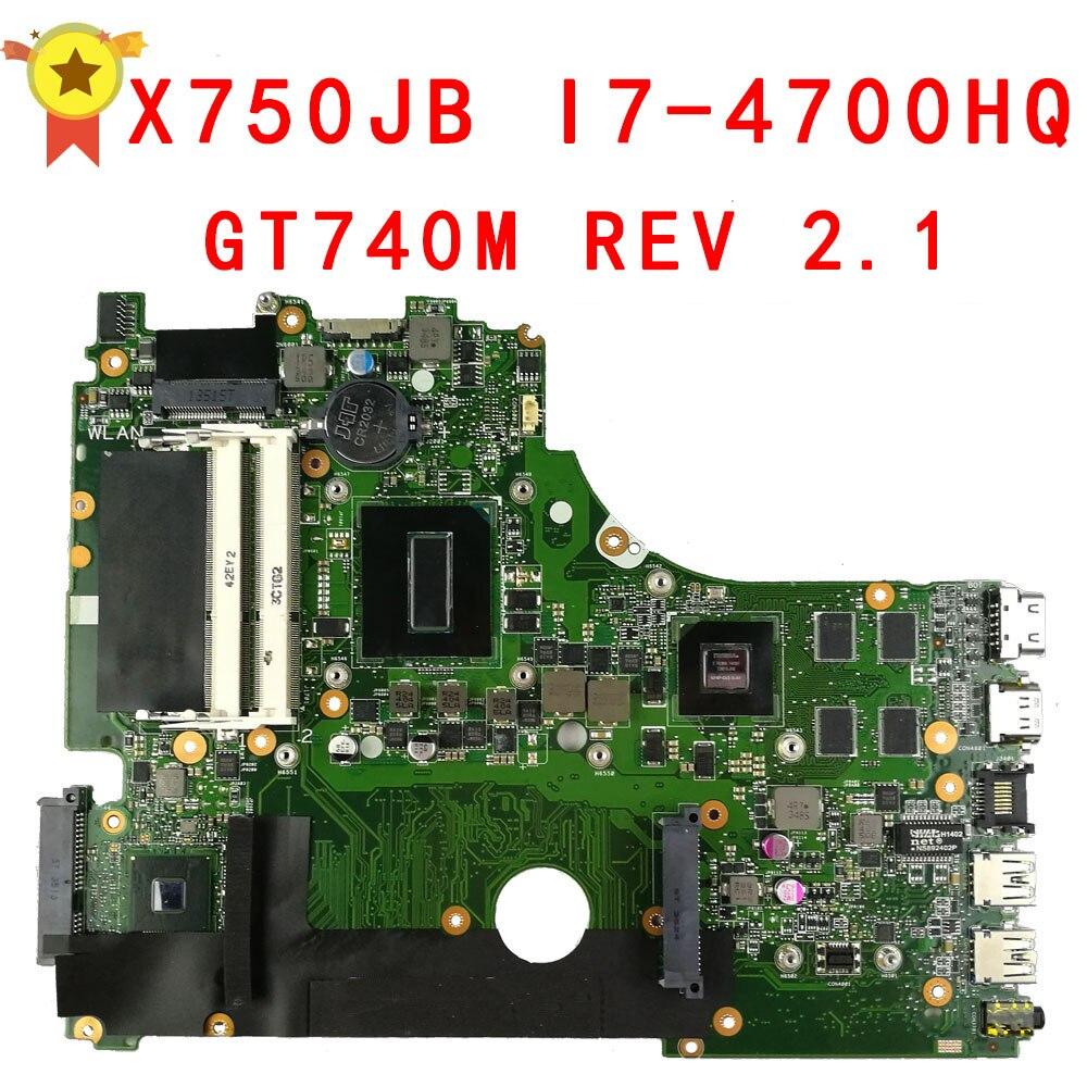Pour Asus A750J A750JB K750J K750JB X750JB REV2.0 Carte Mère Avec i7-4700HQ GT740M 2g ram Testé