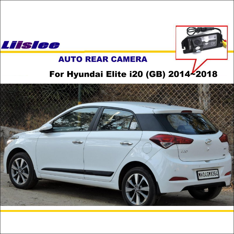 Car Rear View Camera For Hyundai Elite I20 (GB) 2014~2018 / Back Parking Camera / NTST PAL / License Plate Light OEM