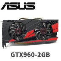 Asus GTX-960-OC-2GB GT960 GTX960 2G D5 DDR5 128 бит nVIDIA настольных ПК Графика карты PCI Express 3,0 компьютеров Графика карты