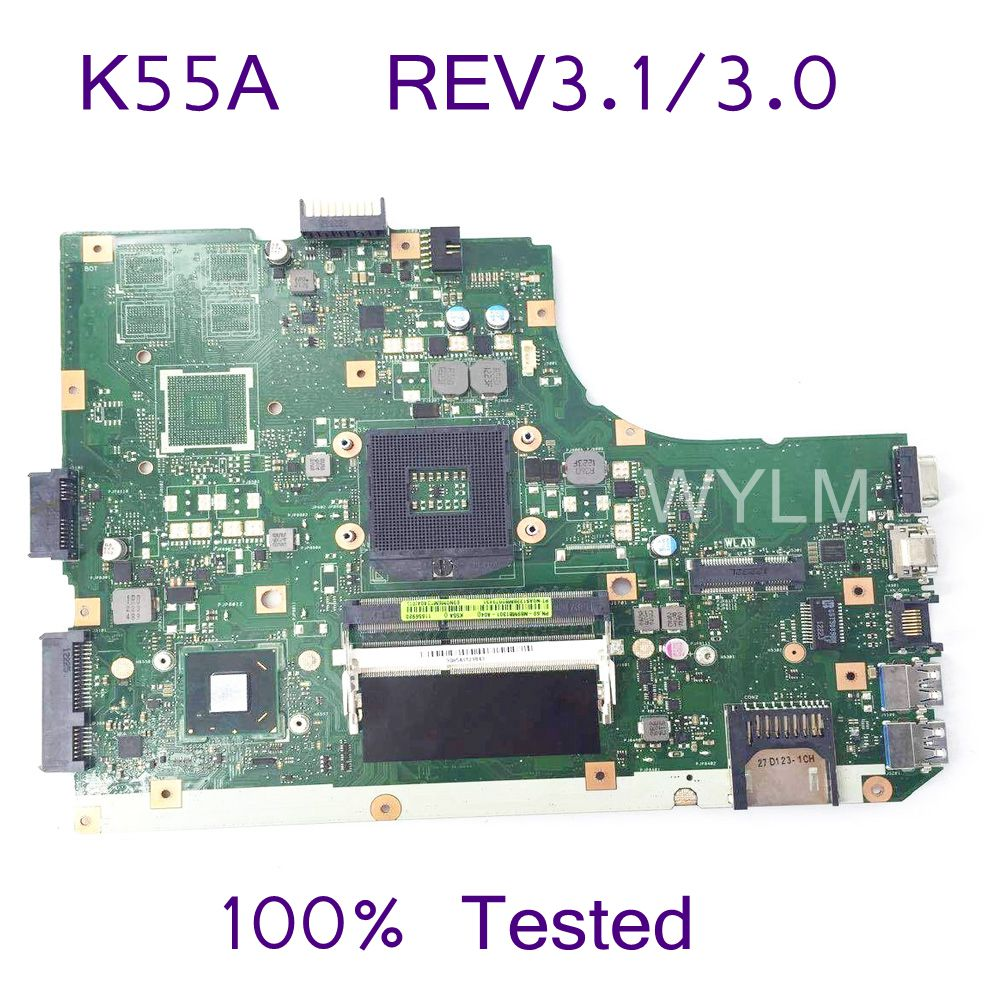 K55A Mainboard REV3.1/3.0For ASUS K55V A55V R500V K55A K55VD Laptop motherboard HM76 DDR3 60-N89MB1301-A04 Tested Free Shipping free shipping original k55v a55v k55vd motherboard main board rev 3 1 gt610m 2g n13m ge1 s a1 100