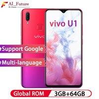 Global ROM Original VIVO U1 6.2inch Full Screen Smartphone 3GB RAM 64GB ROM Snapdragon439 Octa Core Phone 13MP+2MP Dual Camera