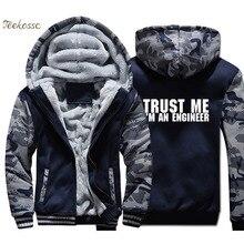 Trust Me Im An Engineer Hoodie Mens Funny Print Sweatshirt Coat 2018 Winter Warm Fleece Thick New Brand Streetwear Jacket