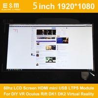 E&M 5 inch IPS 1920*1080 60hz LCD Screen HDMI LTPS Module For DIY VR Oculus Rift DK1 DK2 Virtual Reality Monitor Display