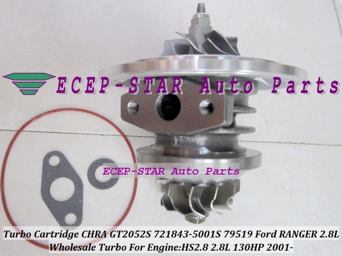 Turbodmychadlo Turbo Cartridge CHRA Core GT2052S 721843-0001 721843-5001S 721843 79519 Pro Ford Ranger 01 - Zdvih HS2.8 2,8L
