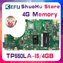 Kefu для ASUS vivobook TP550LD TP550LA TP550LN TP550L процессор I5 память 4G материнская плата ноутбука протестирована оригинальная материнская плата