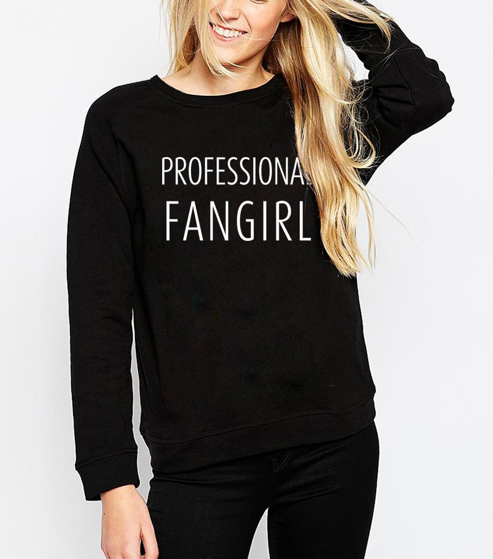 19 Spring Winter Sweatshirts Hoody Professional Fangirl Letter Women Hoodies Streetwear Casual Female Sweatshirt Free Shipping 5