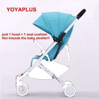 2017 Yoyaplus Stroller Accessories Original Seat Sun Shade Cover yoyaplus Pram mattress Sunshade Canopy Buggie hood and pad - DISCOUNT ITEM  29% OFF All Category