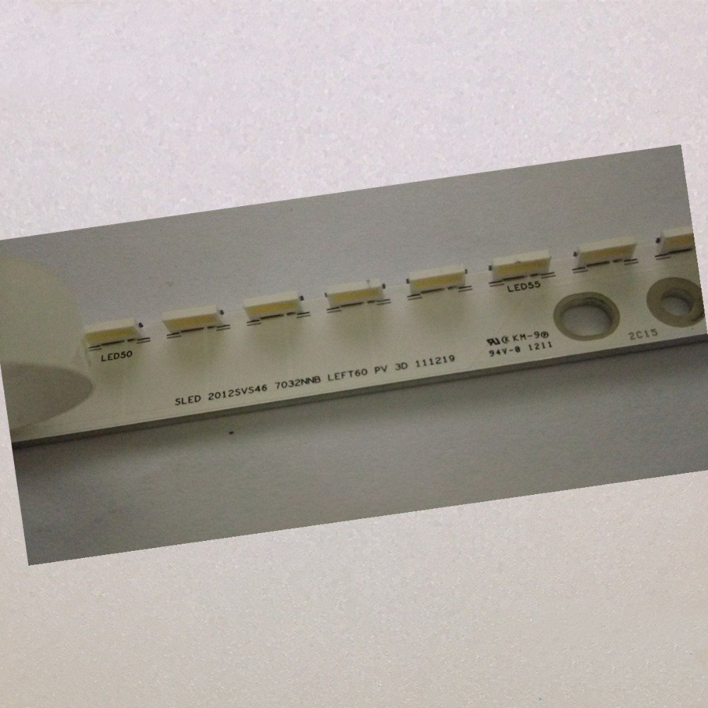 SLED 2012SVS46 7032NNB LEFT60 PV 3D LTJ460 LTJ460HN06-H LTJ460HW05-H 1piece=60LED 1set=2piece(Left And Right)