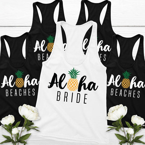 Personalized pineapple Bridesmaids Bride Tank tops Aloha Beaches Bachelorette  bridal shower t Shirts wedding Party favors fc969dccdc0a