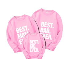 Family Matching Outfits Sweatshirts Best Dad Mom Kid Ever Funny Letter Print Pullover Sweatshirt Cotton Outerwear Tops