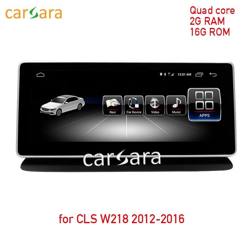 2G Оперативная память 32G Встроенная память сенсорный экран для Android для класс CLS W218 2012-2016 10,25 навигации дисплей gps стерео тире мультимедийный п...