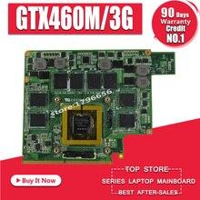 GTX460M 12 памяти G53S G73S G53SX G53SW G73SW G73JW ноутбук Графический видео VGA карты 3g для ASUS G73JW G53JW G73 G53 GTX460M