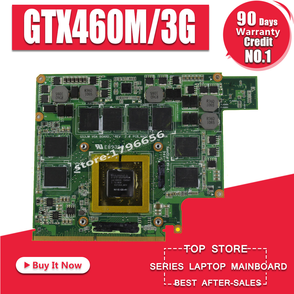 GTX460M 12 memory G53S G73S G53SX G53SW G73SW G73JW notebook Graphic Video VGA Card 3G For ASUS G73JW G53JW G73 G53 GTX460M