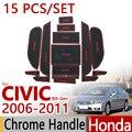 Para honda civic 2006-2011 goma antideslizante taza cojín felpudo 15 unids 2007 2008 2009 FD FG FA Accesorios Car Styling etiqueta
