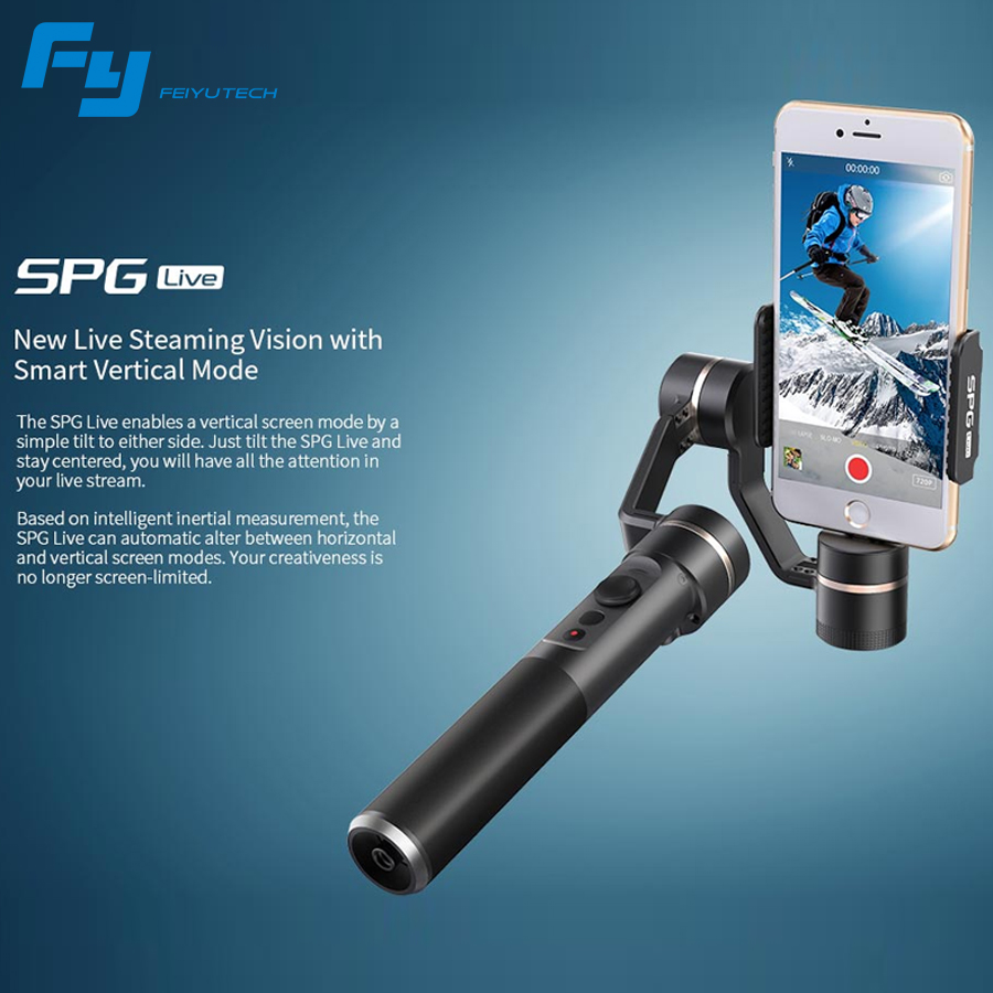 FY Feiyu SPG Live  3 Axle 360 degree Limitless smartphone Handheld Gimbal Steady Stabilize For iPhone samsung HUAWEI phones