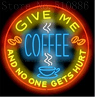 Give Me Coffee Neon sign Glass Tubes Light Bar Beer Club Custom Neon signs Bulbs Shop Store Decoration Signboard signage 18x18