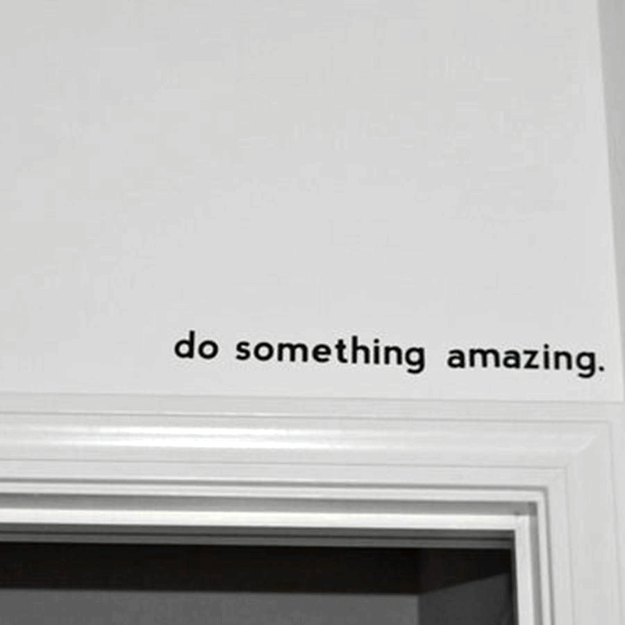quote decal - Do Something Amazing.. Over the Door Vinyl Wall Decal Sticker Art ...