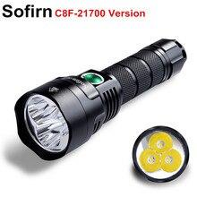 Sofirn חדש C8F 21700 גרסה עוצמה LED פנס לשלושה רפלקטור קריס XPL 3500lm סופר מואר לפיד עם 4 קבוצות Ramping