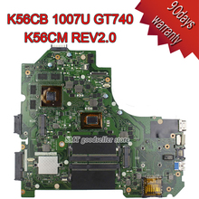 Pour Asus K56CM Rev2.0 Carte Mère K56CB K56C Carte Mère Processeur 1007U Geforce GT740 2 GB testé 100{c21a25856bfcb9027934937cf6e27734c848961347a77128bb7b6571e4c99dec}