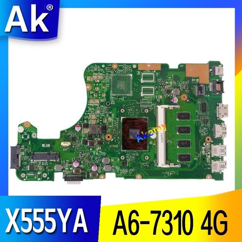 AK X555YA motherboard 4G A6 7310 For ASUS X555 X555YA X555YI X555D X555DG X555DA laptop motherboard